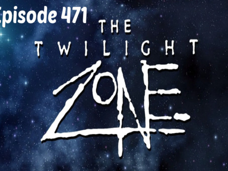 Episode 471: The Twighlight Zone - 1980s
