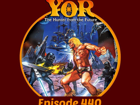 B-Movie Cast Episode 440- YOR: Hunter From The Future!