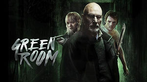 Green Room 2015 Nic S 31 Halloween Horror Movies For 2019
