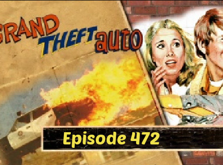 Grand Theft Auto! The 1977, not the game...