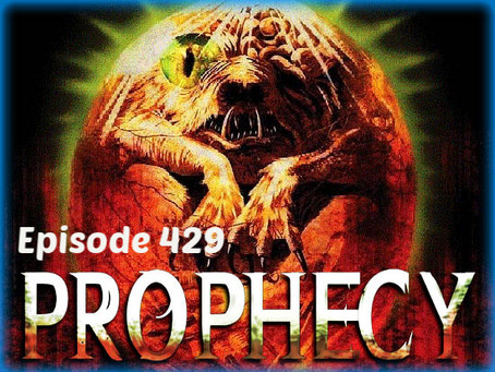 Prophecy (1979) Episode 429 of the B-Movie Podcast!