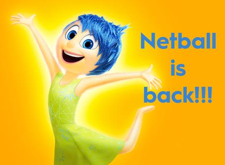 Netball is back!!!