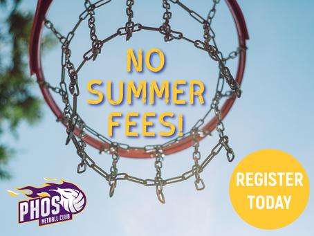 No Summer Fees!