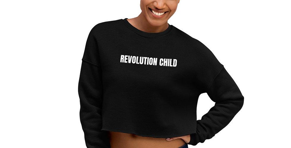 'REVOLUTION CHILD' Crop Sweatshirt
