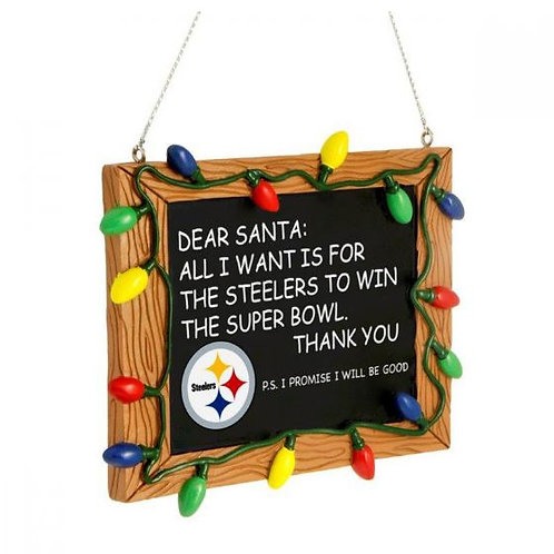 Dear Santa, Pittsburgh Steelers Ornament