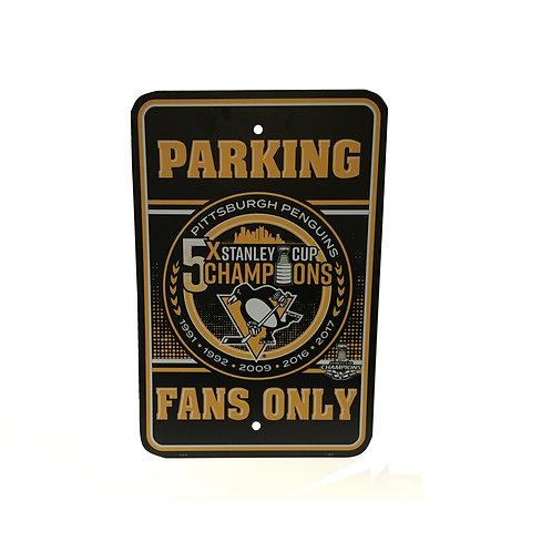 Pittsburgh Penguins Fans Only Parking Sign