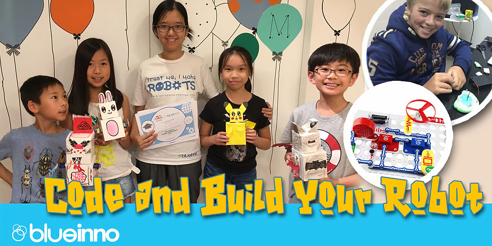 French International School - Code and Build Your Robot (Age 7-10)