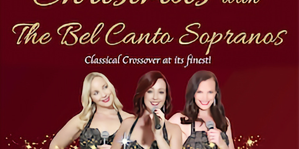 Christmas with The Bel Canto Sopranos
