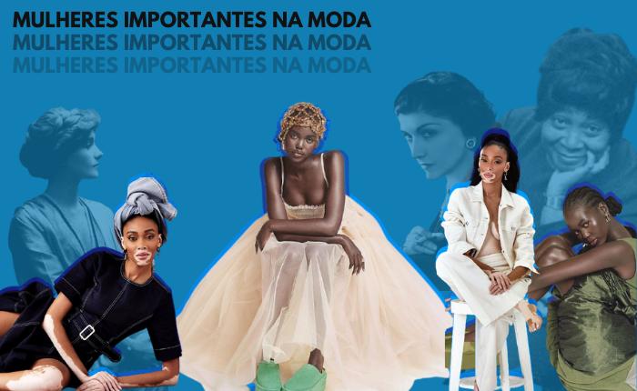 Mulheres Importantes na Moda