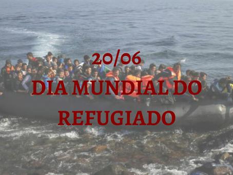 DIA 20/06 DIA MUNDIAL DO REFUGIADO