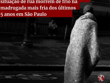 Pessoas em situação de rua morrem de frio na madrugada mais fria dos últimos 5 anos em São Paulo.