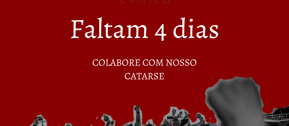 FALTAM 4 DIAS: COLABORE COM NOSSO CATARSE!