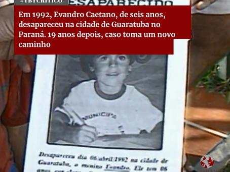 Em 1992, Evandro, desapareceu em Guaratuba, no Paraná. 19 anos depois, o caso toma um novo caminho.