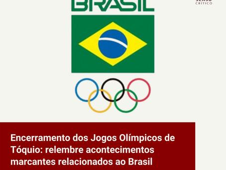 Encerramento dos Jogos Olímpicos de Tóquio: relembre acontecimentos marcantes relacionados ao Brasil