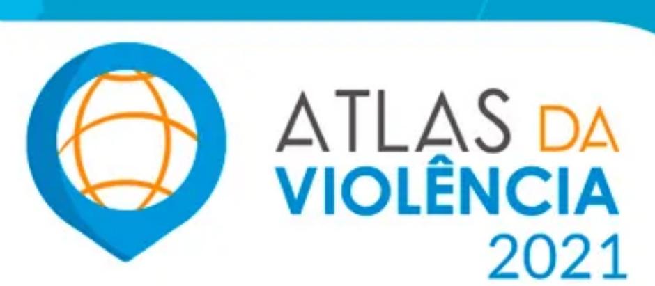 Atlas da Violência de 2021 aborda dados qualitativos que mostram o aumento da violência no Brasil.