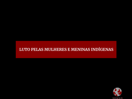 Luto pelas mulheres indígenas