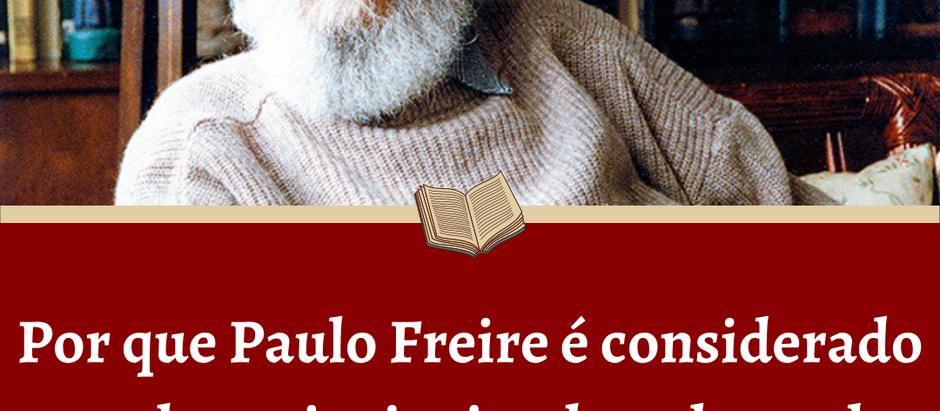 Por que Paulo Freire é considerado um dos principais educadores do mundo?