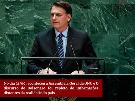 No dia 21/09, aconteceu a Assembleia Geral da ONU e Bolsonaro mentiu sobre a situação do país