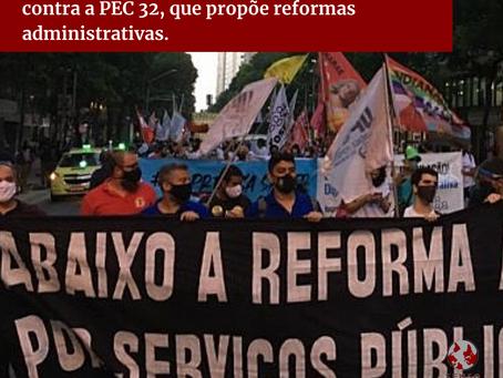 Trabalhadoras e trabalhadores mobilizam-se contra a PEC 32, que propõe reformas administrativas.