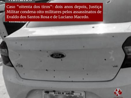 """Caso """"Oitenta tiros"""": dois anos depois, justiça militar condena oito militares pela morte de Evaldo"""