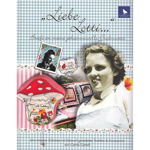 Stick- und Nähbuch Liebe Lotti...