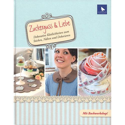 """Buch """"Zuckerguss & Liebe"""" Sticken, Nähen und Dekorieren"""
