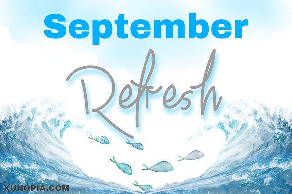 September Refresh.JPG