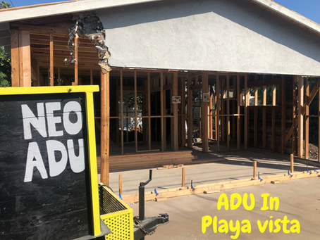 Thinking of Building An ADU In Playa Vista? Here's Why You Should