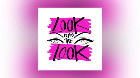 Look Behind the Look Podcast
