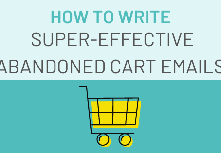 How To Write Super-Effective Abandoned Cart Emails