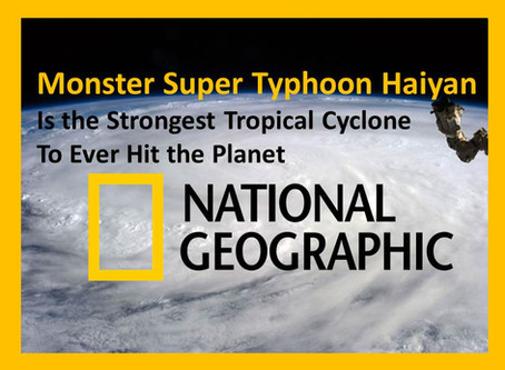 Super Typhoon Haiyan(Yolanda) is The Most Powerful Tropical Cyclone Ever to Hit the Planet