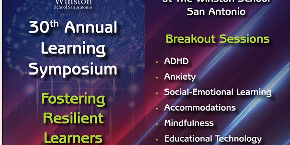 Winston 30th Annual Learning Symposium: Fostering Resilent Learners