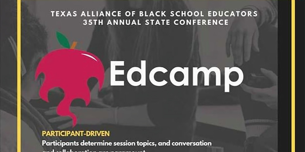 Texas Alliance of Black Educators:  35th Annual State Conference