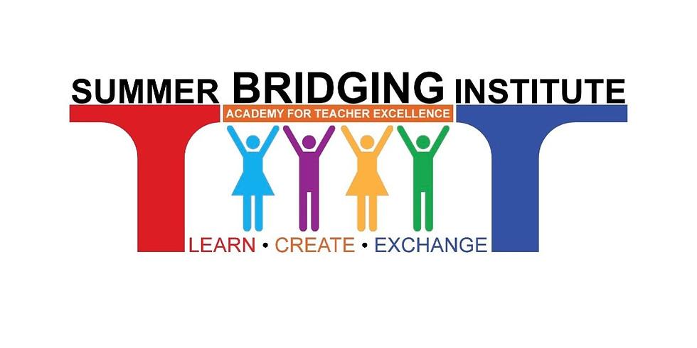 Summer Bridging Institute (Free)