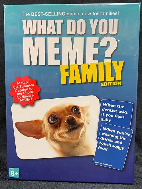 What Do You Meme? Family