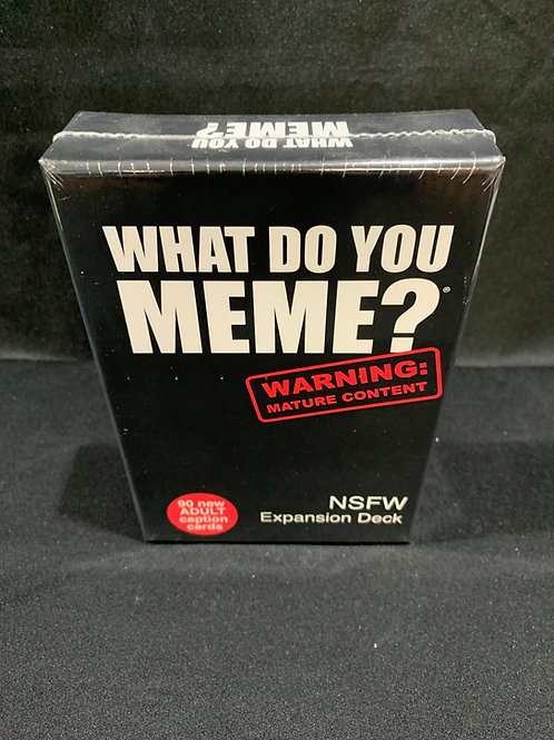 What Do You Meme? NSFW