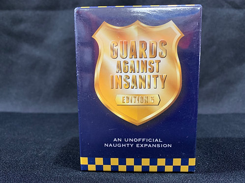 Guards Against Insanity Edition 5