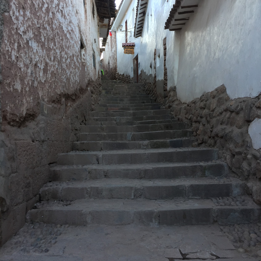 Cusco is like this... Stairs, stairs, stairs...