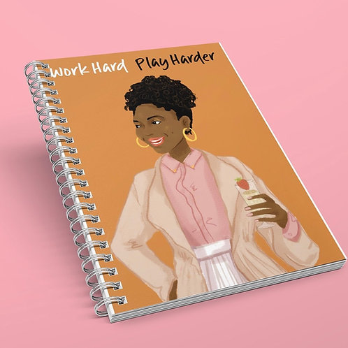 Work Hard, Play Harder Notebook