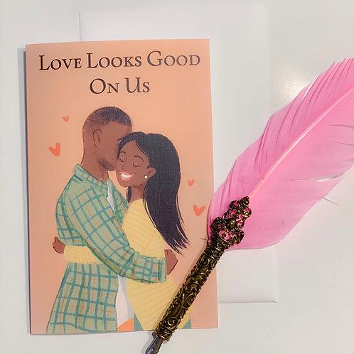 Love Looks Good on Us Greeting Card