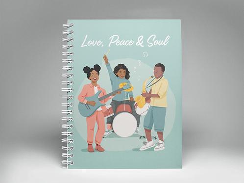 Love, Peace & Soul Notebook