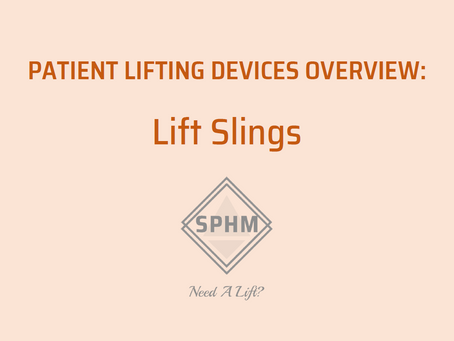 Patient Lifting Devices: Lift Slings