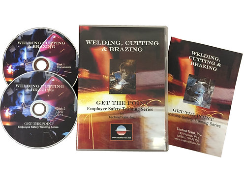 GET THE POINT Welding Cutting and Brazing Employee Safety Training Program