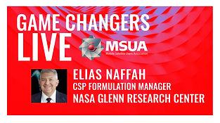 Game Changers LIVE Elias Naffah NASA CSP.jpg