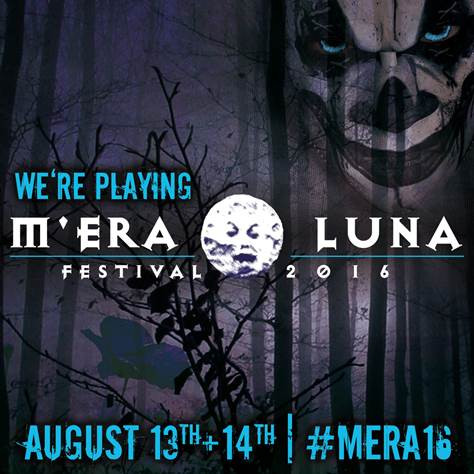 Confirmed for M'era Luna Festival 2016!