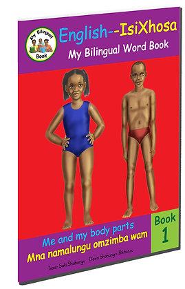 Me and my body parts - Mna namalungu omzimaba wam