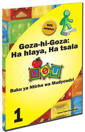 Goza - hi - Goza Ha hlaya, Ha tsala