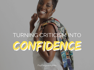 How to Take Criticism and Turn it Into Confidence