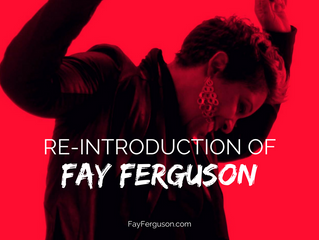 Re-Introduction of Fay Ferguson