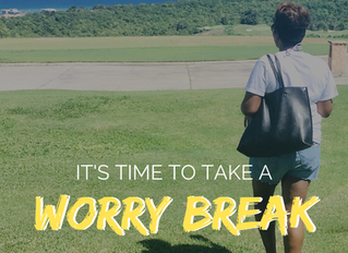 Worry Break: The Busy Woman's Guide to Less Stress (Part Two)